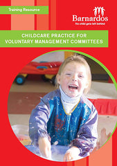 Training Resource - Childcare Practice for Voluntary Management Committees