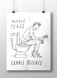 Inhale peace, exhale release; A3 poster