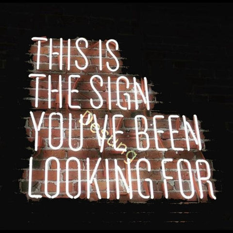 Desung This is the Sign You've been Looking for Neon sign business 132BR423CNS 1936 32""