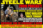 Steele Wars - Episode 200 Live at the Scum and Villainy Cantina 2nd Feb - Ticket
