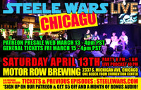 Steele Wars - Live in Chicago 13th Apr - Ticket