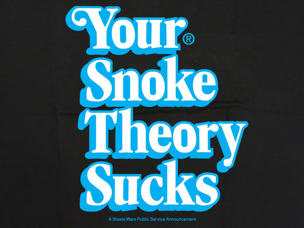 Steele Wars - Your Snoke Theory Sucks - Black T-shirt