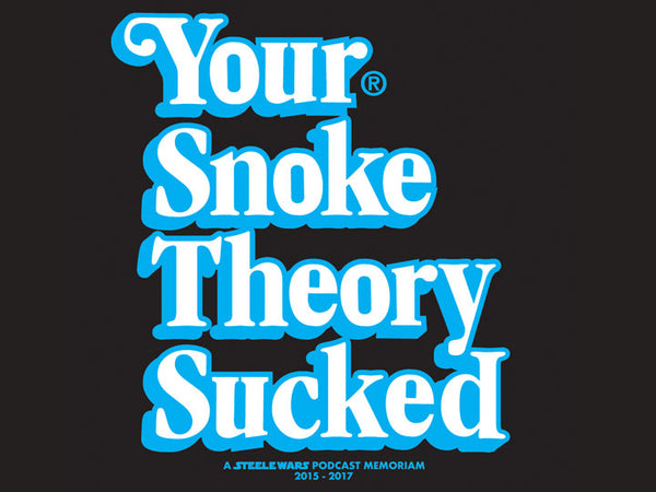 Steele Wars - Your Snoke Theory Sucked Sticker 5 Pack