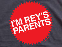 Steele Wars - I'm Rey's Parents - Black T-shirt