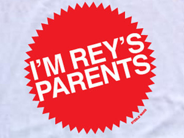 Steele Wars - I'm Rey's Parents - White T-shirt