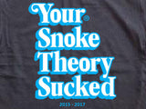 Steele Wars - Your Snoke Theory Sucked - Black T-shirt