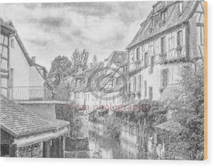 Colmar In France With A Drawing Effect - Wood Print