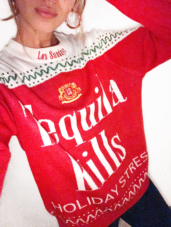 TEQUILA KILLS HOLIDAY SWEATER