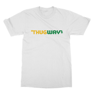 Thug Way T-Shirts