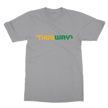 Load image into Gallery viewer, Thug Way T-Shirts