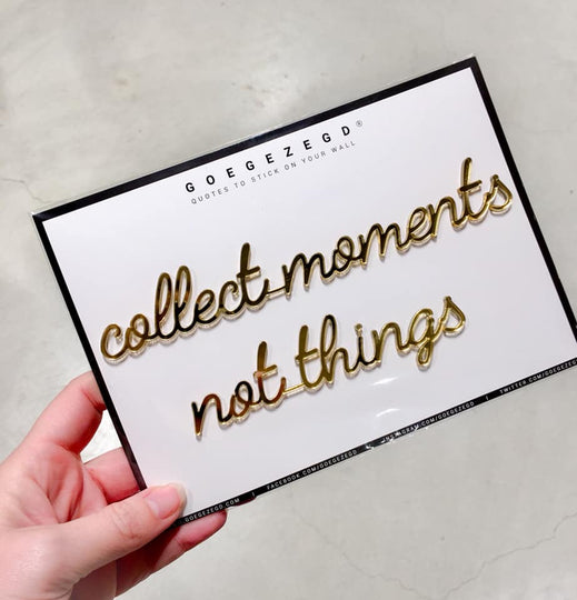 Sticker Quote Collect Moments Not Things Escape