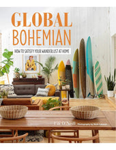 Load image into Gallery viewer, GLOBAL BOHEMIAN - How to satisfy your wanderlust at home