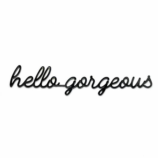 sticker quote - hello gorgeous