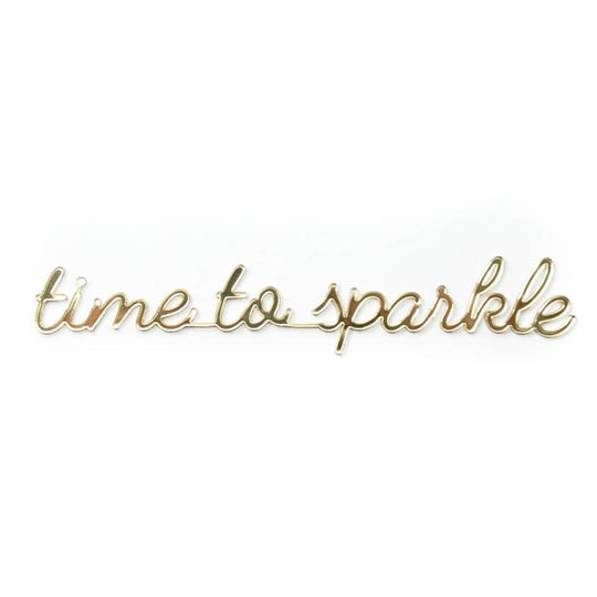 sticker quote - time to sparkle
