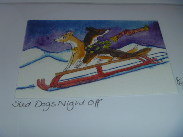 "Greeting Card - ""Sled Dogs Night Off"""