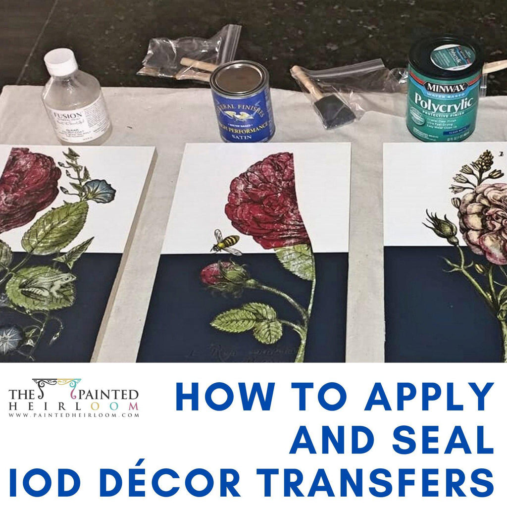 How to Apply and Seal an IOD Décor Transfer