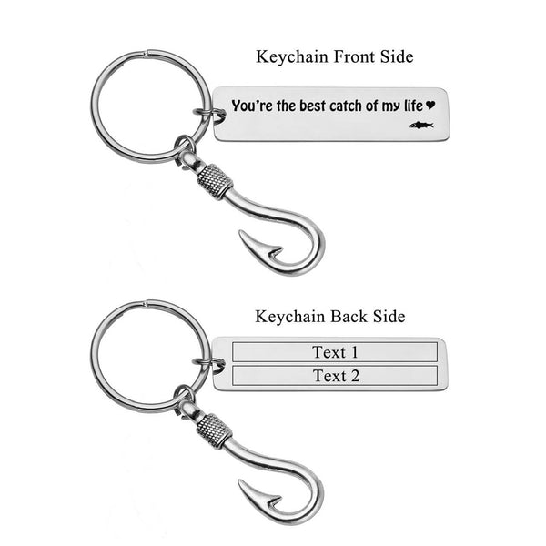 Free Engraving Custom Stainless Steel You're The Best Catch of My Life Fish Hook Charm Keychain Key Ring for Husband Boyfriend Gift engrave on the back side