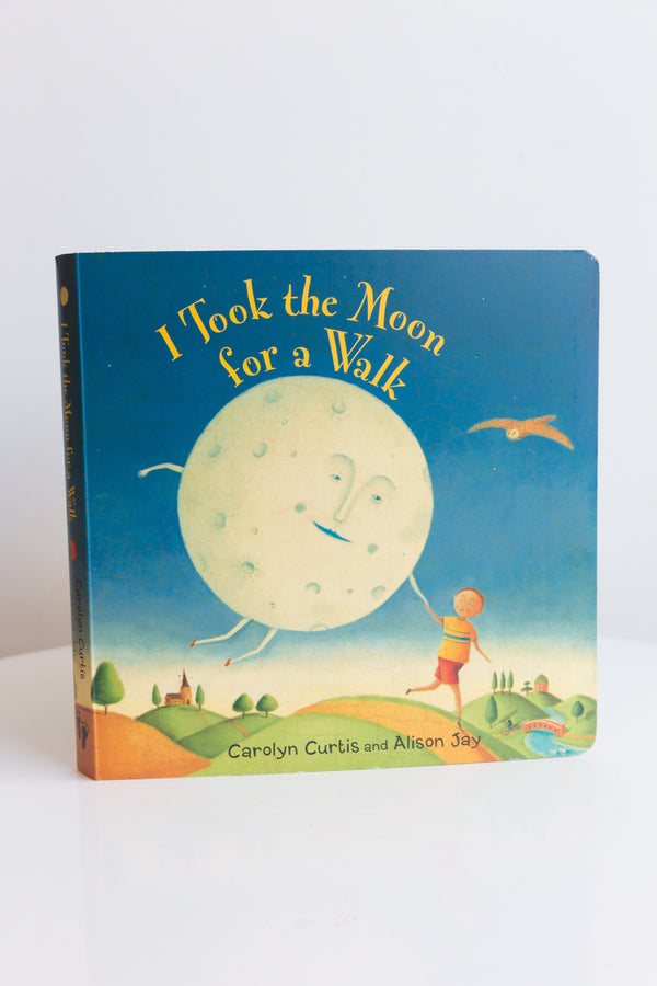 I Took the Moon for a Walk, Carolyn Curtis