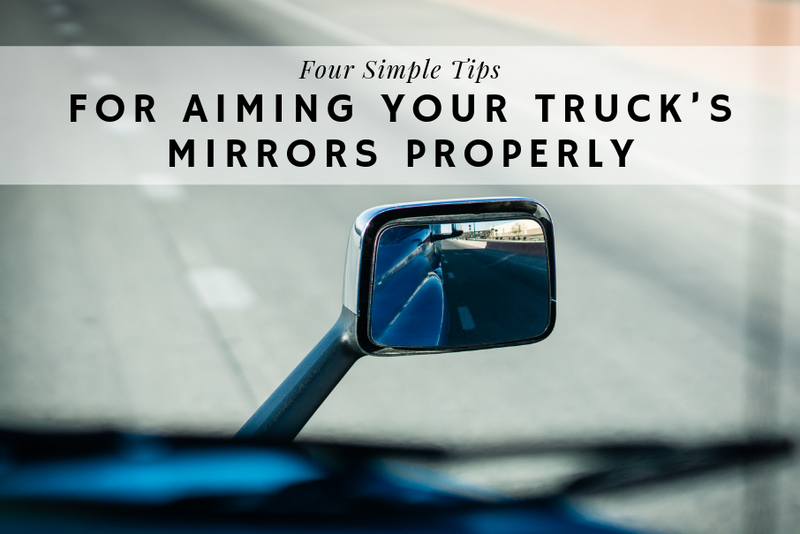 4 Simple Tips for Aiming Your Truck's Mirrors Properly