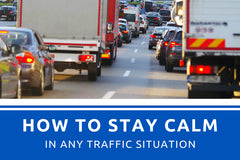 How to Stay Calm in Any Traffic Situation
