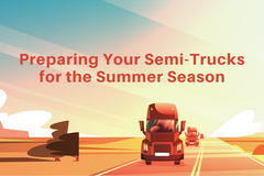 Preparing Your Semi-Trucks for the Summer Season