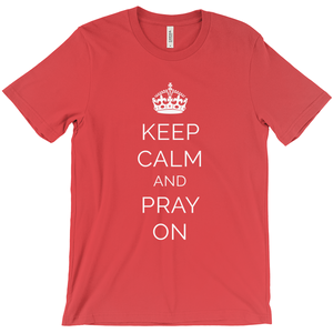 Keep Calm and Pray On Short Sleeve Tee