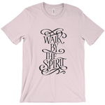 Walk By The Spirit Short Sleeve Tee