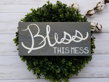 Bless This Mess Wood Sign - Multiple Size and Stain Options