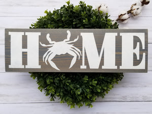 Home with Crab Wood Sign - Multiple Size and Stain Options