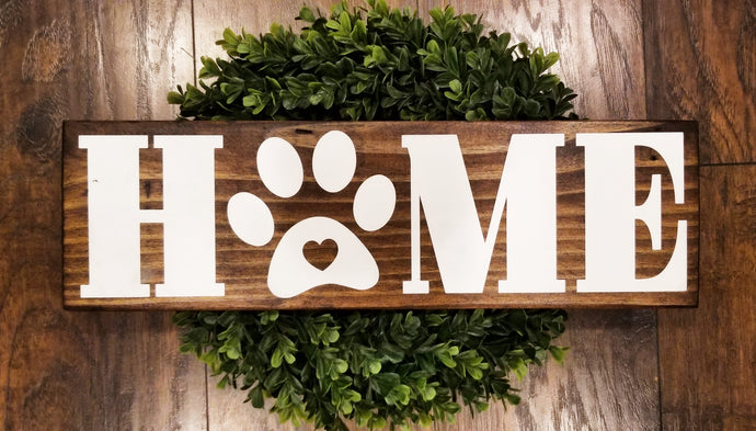 Home with Paw Wood Sign - Multiple Size and Stain Options