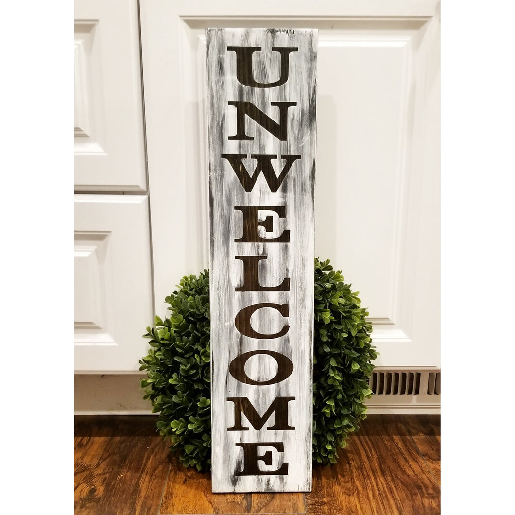 UNWELCOME Wood Sign - Multiple Size and Stain Options