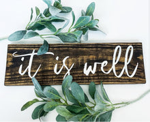 It Is Well Wood Sign - Multiple Size and Stain Options