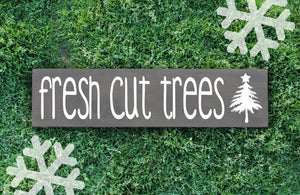 Fresh Cut Trees Wood Sign - Multiple Size and Stain Options - Holiday Christmas Winter Farmhouse Sign