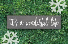 It's a Wonderful Life Wood Sign - Multiple Size and Stain Options - Holiday Christmas Winter Farmhouse Sign