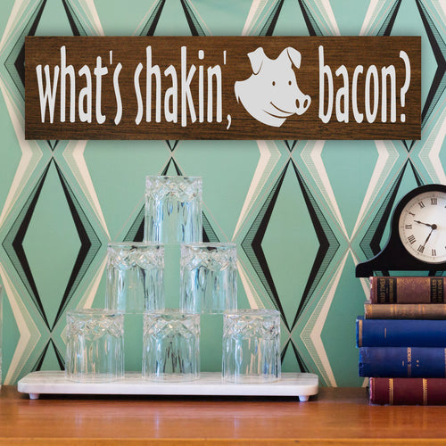 What's Shakin' Bacon? Pig Wood Sign - Multiple Size and Stain Options