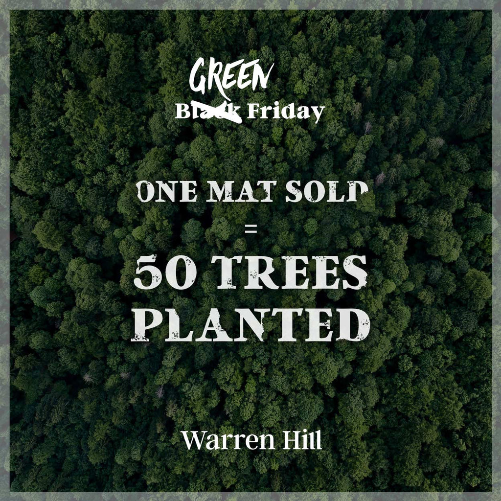 ̷B̷l̷a̷c̷k̷ Green Friday - 1 Play Mat Sold = 50 Trees Planted