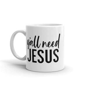 Y'all Need Jesus Ceramic Mug