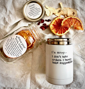 Modern tumbler gift - i'm sorry i don't take orders, i barely take suggestions