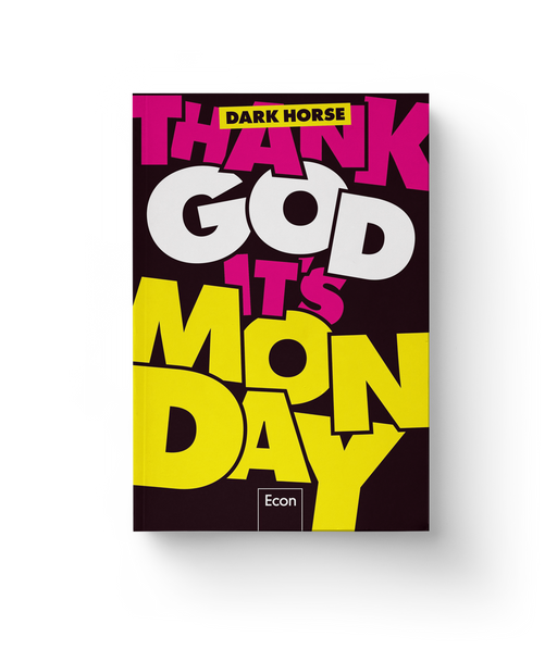 Thank God it's Monday – Wie wir die Arbeitswelt revolutionieren