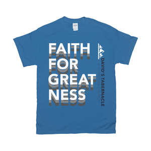 Faith For Greatness T-Shirts [product_type]