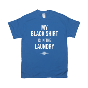 My Black Shirt T-Shirts [product_type]