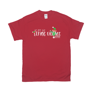 We Are The Elfing Village T-Shirt [product_type]