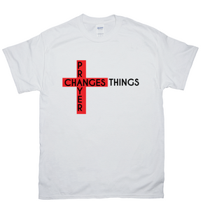 Prayer Changes Things Unisex Tee [product_type]