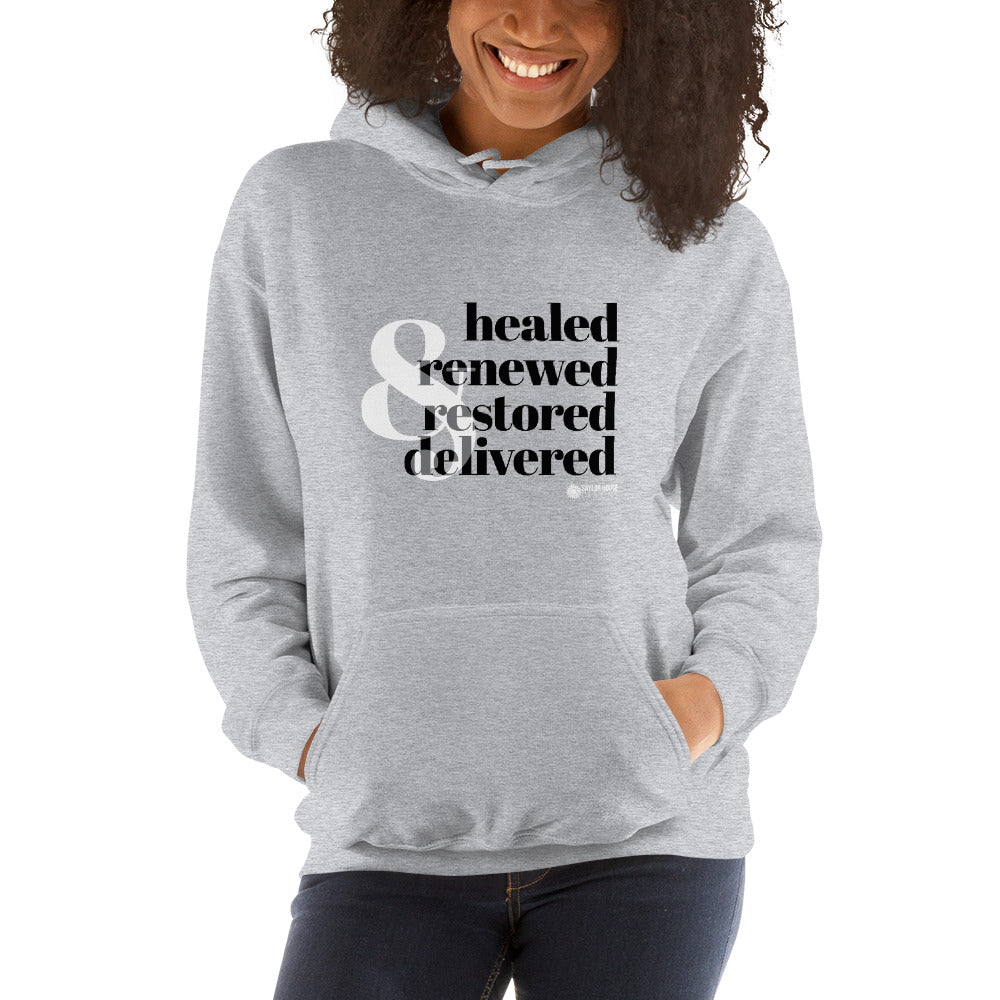 Healed, Renewed, Restored, Delivered Unisex Hoodie [product_type]