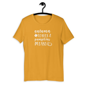 Autumn Leaves & Pumpkins Please Unisex T-Shirt