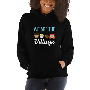 We Are The Villlage Unisex Hoodie [product_type]