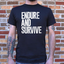 Load image into Gallery viewer, Endure And Survive T-Shirt (Mens)
