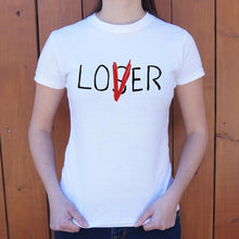Load image into Gallery viewer, Loser Lover T-Shirt (Ladies)