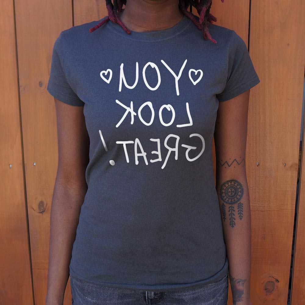 Note To Self You Look Great T-Shirt (Ladies)