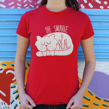 Load image into Gallery viewer, The Snuggle Is Real T-Shirt (Ladies)